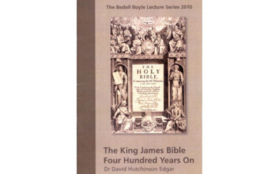 The Bedell-Boyle Lecture 2010 | The King James Bible Four Hundred Years On | by Dr David Hutchinson Edgar